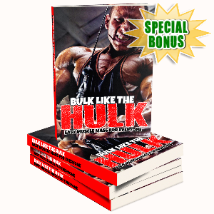 Special Bonuses - November 2016 - Bulk Like The Hulk