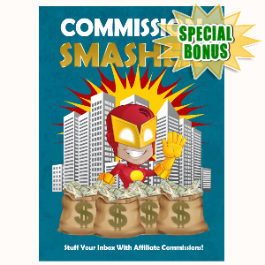 Special Bonuses - November 2016 - Commission Smasher Video Series