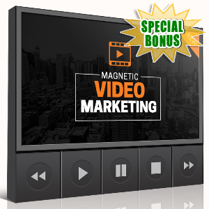 Special Bonuses - December 2016 - Magneetic Video Marketing Video Upgrade