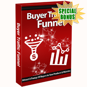 Special Bonuses - December 2016 - Buyer Traffic Funnel Video Series