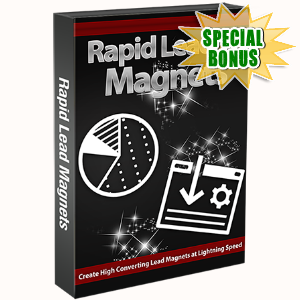Special Bonuses - December 2016 - Rapid Lead Magnets Video Series