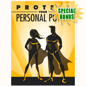Special Bonuses - December 2016 - Protect Your Personal Power