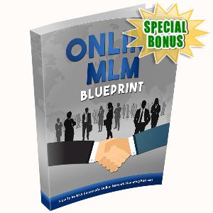 Special Bonuses - December 2016 - Online MLM Blueprint