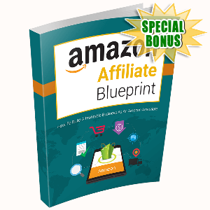 Special Bonuses - December 2016 - Amazon Affiliate Blueprint