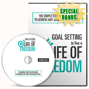 Special Bonuses - December 2016 - Goal Setting To Live A Life Of Freedom Gold Video Series