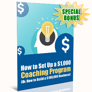 Special Bonuses - December 2016 - How To Set Up A $1000 Coaching Program