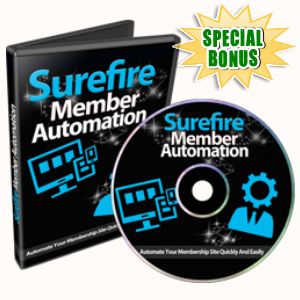 Special Bonuses - January 2017 - Surefire Member Automation Video Series