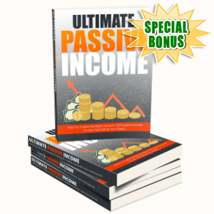 Special Bonuses - January 2017 - Ultimate Passive Income