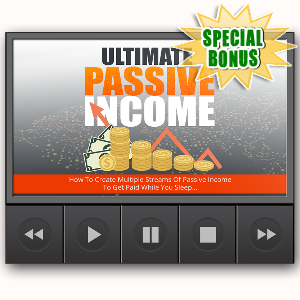 Special Bonuses - January 2017 - Ultimate Passive Income Video Upgrade