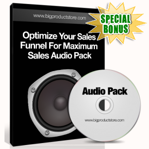 Special Bonuses - January 2017 - Optimize Your Sales Funnel For Maximum Sales Audio Pack