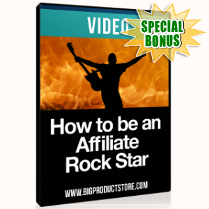 Special Bonuses - January 2017 - How To Be An Affiliate Rockstar Video Series