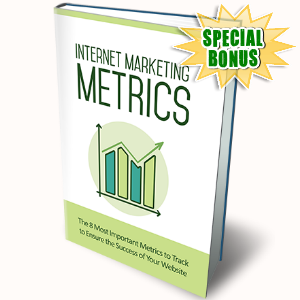 Special Bonuses - January 2017 - Internet Marketing Metrics