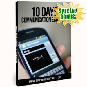 Special Bonuses - January 2017 - 10 Days Communication eCourse