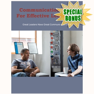 Special Bonuses - January 2017 - Communication Skills For Effective Leadership