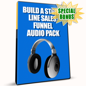Special Bonuses - January 2017 - Build A Story Line Sales Funnel Audio Pack