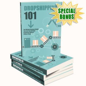 Special Bonuses - January 2017 - Dropshipping 101