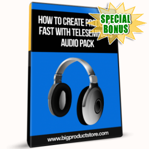 Special Bonuses - January 2017 - How To Create Products Fast With Teleseminars Audio Pack