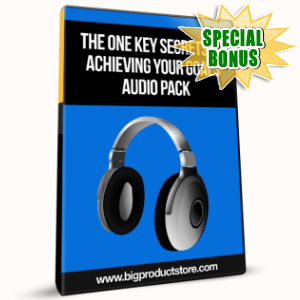 Special Bonuses - January 2017 - The One Key Secrets To Achieving Your Goals Audio Pack