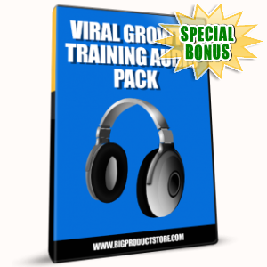 Special Bonuses - January 2017 - Viral Growth Training Audio Pack