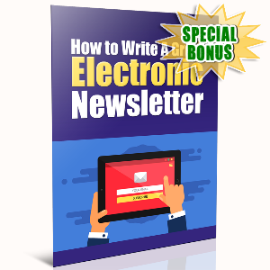 Special Bonuses - January 2017 - How To Write A Great Electronic Newsletter