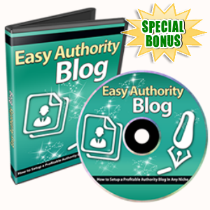 Special Bonuses - February 2017 - Easy Authority Blog Video Series 2
