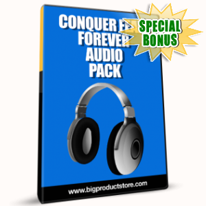 Special Bonuses - February 2017 - Conquer Fear Forever Audio Pack