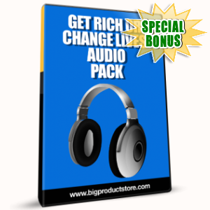Special Bonuses - February 2017 - Get Rich Or Change Lives Audio Pack