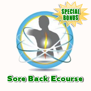 Special Bonuses - February 2017 - Sore Back Ecourse
