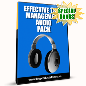 Special Bonuses - February 2017 - Effective Time Management Audio Pack