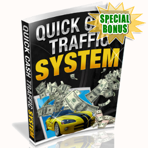 Special Bonuses - February 2017 - Quick Cash Traffic System Video Series