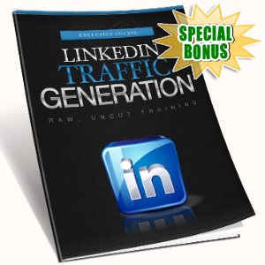 Special Bonuses - February 2017 - LinkedIn Traffic Generation