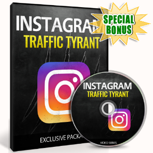 Special Bonuses - February 2017 - Instagram Traffic Tyrant Video Upgrade