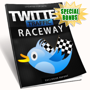 Special Bonuses - February 2017 - Twitter Traffic Raceway