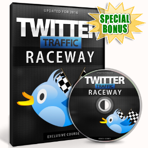 Special Bonuses - February 2017 - Twitter Traffic Raceway Video Upgrade