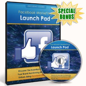 Special Bonuses - February 2017 - Facebook Marketing Launchpad Video Upgrade