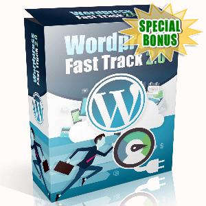 Special Bonuses - February 2017 - WordPress Fast Track Volume 2.0 Video Series