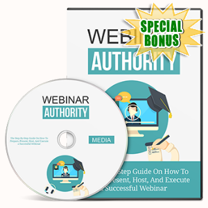 Special Bonuses - February 2017 - Webinar Authority Gold Video Series