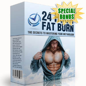 Special Bonuses - February 2017 - 24 Hour Fat Burn