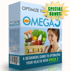 Special Bonuses - February 2017 - Optimize Your Health With Omega-3