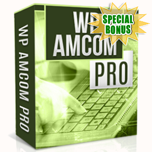 Special Bonuses - March 2017 - WP Amcom Pro Software
