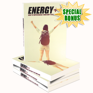 Special Bonuses - March 2017 - Energy ++