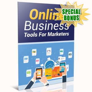 Special Bonuses - March 2017 - Online Business Tools For Marketers