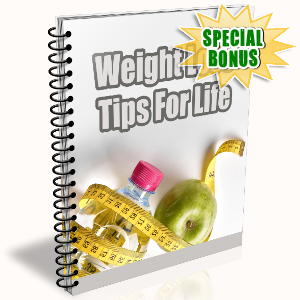 Special Bonuses - March 2017 - Weight Loss Tips For Life
