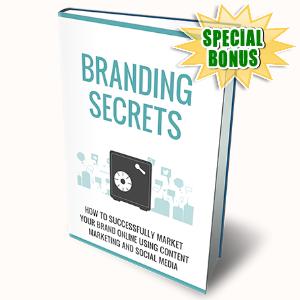 Special Bonuses - April 2017 - Branding Secrets