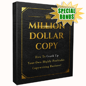 Special Bonuses - April 2017 - Million Dollar Copy Video Series