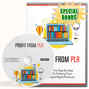 Special Bonuses - April 2017 - Profit From PLR Video Upgrade