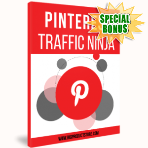 Special Bonuses - April 2017 - Pinterest Traffic Ninja