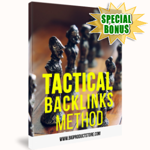 Special Bonuses - April 2017 - Tactical Backlinks Method