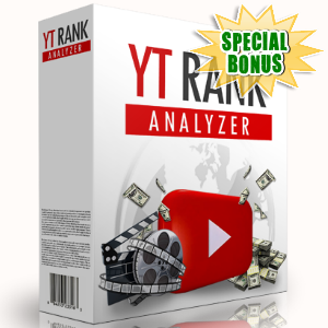 Special Bonuses - April 2017 - YT Rank Analyzer Software