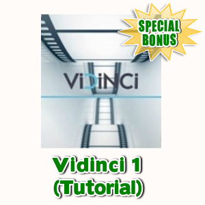 Special Bonuses - May 2017 - Vidinci 1 (Tutorial)